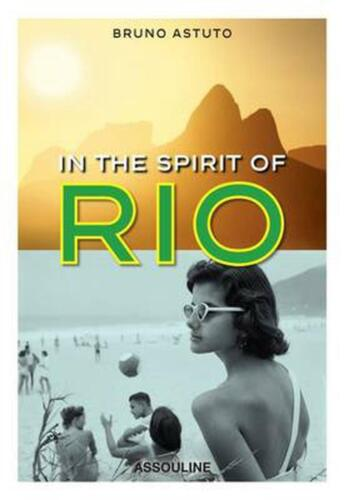 In the Spirit of Rio by Bruno Astuto (English) Hardcover Book Free Shipping!