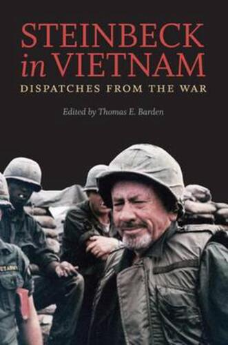 Steinbeck in Vietnam: Dispatches from the War by John Steinbeck (English) Paperb