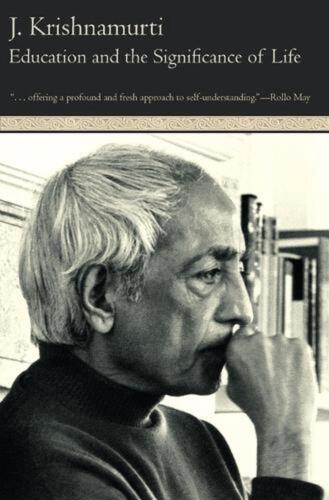 Education and the Significance of Life by J. Krishnamurti (English) Paperback Bo