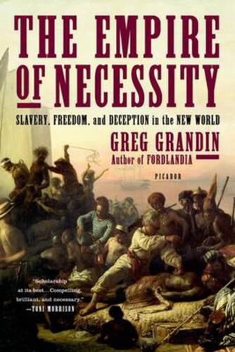 Empire of Necessity by Greg Grandin (English) Paperback Book Free Shipping!