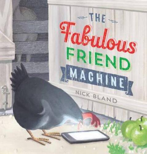 The Fabulous Friend Machine by Nick Bland Hardcover Book Free Shipping!