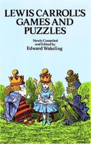 Lewis Carroll's Games and Puzzles by Lewis Carroll (English) Paperback Book Free