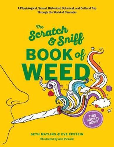 Scratch & Sniff Book of Weed by Eve Epstein Hardcover Book Free Shipping!