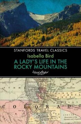 Lady's Life in the Rocky Mountains by Isabella L. Bird Paperback Book Free Shipp