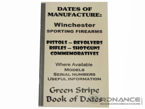 Dates of Manufacture: Winchester Sporting FirearmsOther Militaria - 135