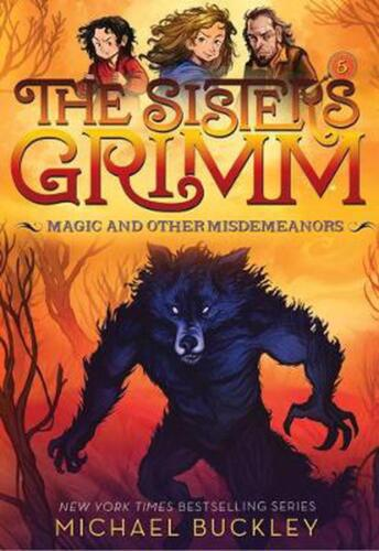 Magic and Other Misdemeanors (The Sisters Grimm #5): 10th Anniversary Edition by