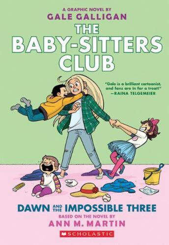Baby-sitters Club Graphix: #5 Dawn and the Impossible Three by Martin,Ann,M (Eng
