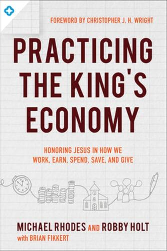 Practicing the King's Economy by Michael Rhodes Paperback Book Free Shipping!