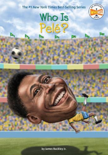Who Is Pele? by James Buckley Jr. Paperback Book Free Shipping!