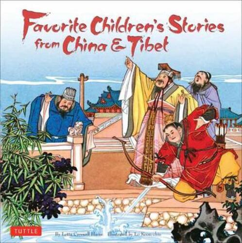 Favorite Children's Stories from China and Tibet: (Chinese & Tibetan Fairy Tales
