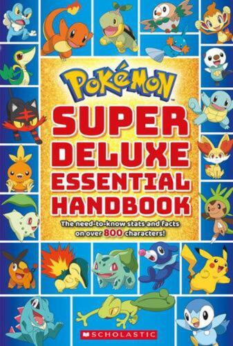 Pokemon: Super Deluxe Essential Handbook: The Need-To-Know STATS and Facts on Ov