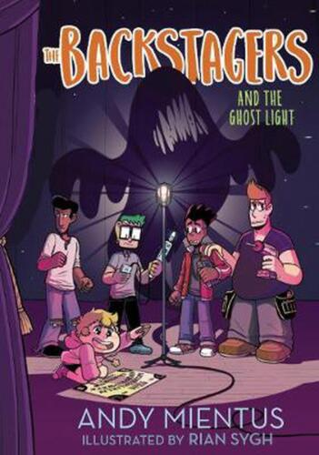 Backstagers and the Ghost Light (backstagers #1) by Andy Mientus Hardcover Book
