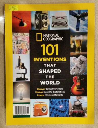 National Geographic: 101 Inventions That Shaped the World