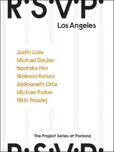 R.S.V.P. Los Angeles: The Project Series at Pomona by Rebecca Mcgrew (English) H