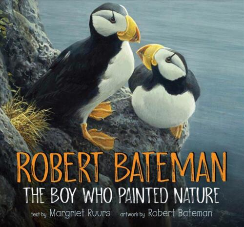Robert Bateman: The Boy Who Painted Nature by Margriet Ruurs Hardcover Book Free
