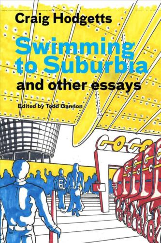 Swimming to Suburbia and Other Essays by Todd Gannon Paperback Book Free Shippin