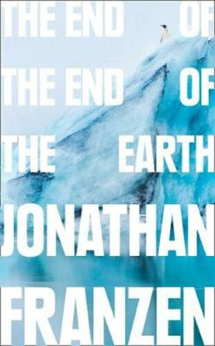 End of the End of the Earth by Jonathan Franzen (English) Paperback Book Free Sh