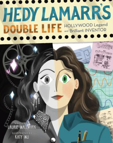 Hedy Lamarr's Double Life by Laurie Wallmark Hardcover Book Free Shipping!