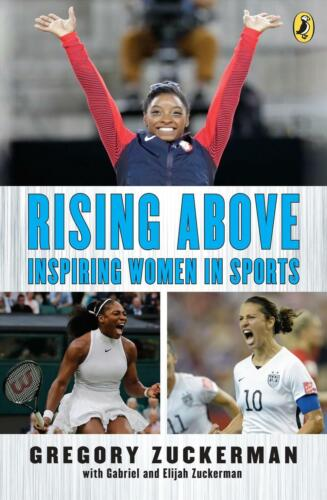Rising Above: Inspiring Women In Sports by Gregory Zuckerman Paperback Book Free