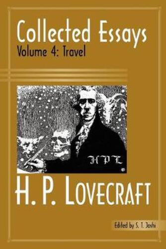 Collected Essays 4: Travel by H.P. Lovecraft (English) Paperback Book Free Shipp