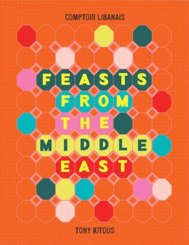 Feasts from the Middle East by Tony Kitous Hardcover Book Free Shipping!