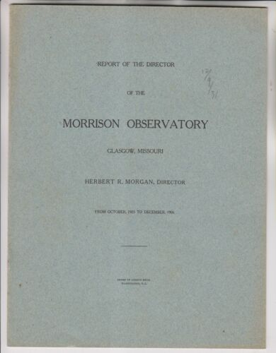 1906 REPORT OF THE DIRECTOR OF THE MORRISON OBSERVATORY - GLASGOW MISSOURI