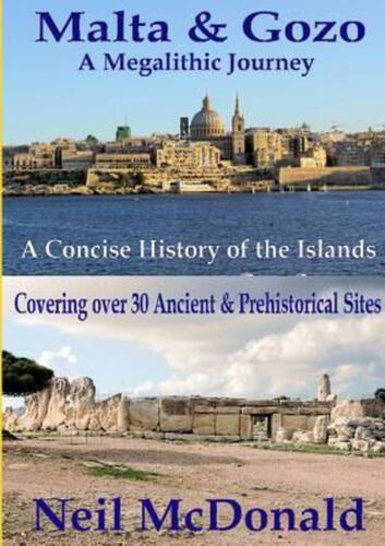 Malta & Gozo A Megalithic Journey by Neil McDonald (English) Paperback Book Free