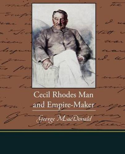 Cecil Rhodes Man and Empire-Maker by Princess Cathe Radziwill (English) Paperbac