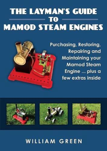 Layman's Guide to Mamod Steam Engines (black & White) by William Green (English)