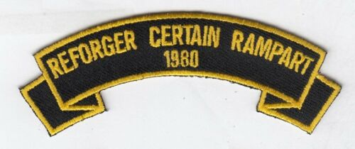 """REFORGER (CERTAIN RAMPART) 1980 4""""  embroidered scroll tab patchArmy - 66529"""