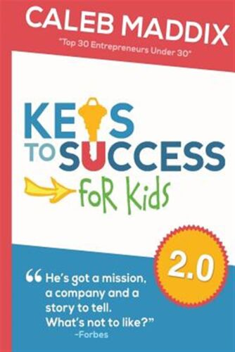 Keys to Success for Kids by Maddix, Caleb -Paperback