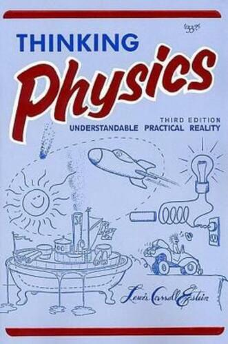 Thinking Physics (3e, Tr) by Lewis Carroll Epstein (English) Paperback Book Free