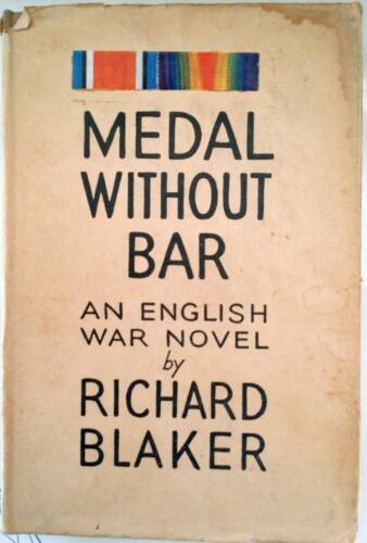 """MEDAL WITHOUT BAR """"Richard Blaker First Edition"""""""