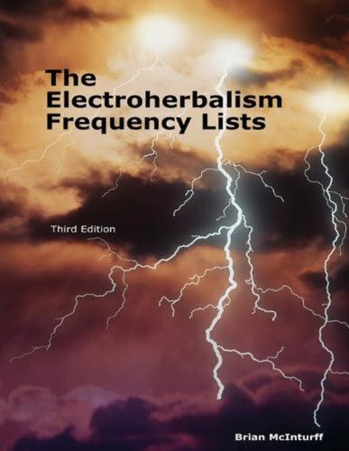 The Electroherbalism Frequency Lists by Brian McInturff (English) Paperback Book