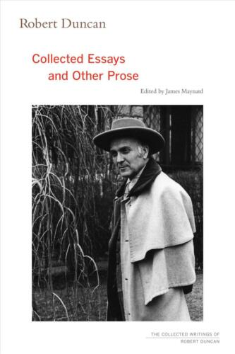 Robert Duncan: Collected Essays and Other Prose by Robert Duncan Paperback Book