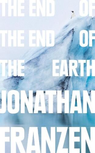 End of the End of the Earth by Jonathan Franzen Paperback Book Free Shipping!