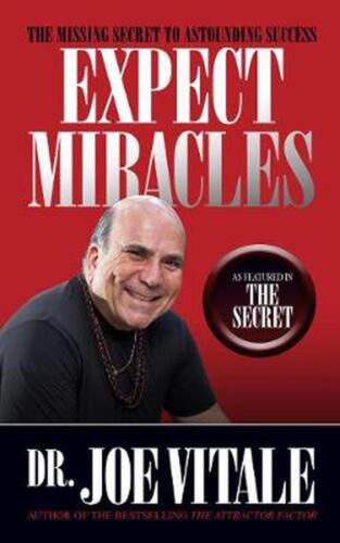 Expect Miracles Second by Dr. Joe Vitale Free Shipping!