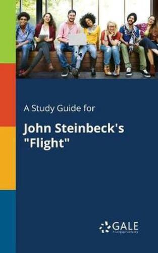"""A Study Guide for John Steinbeck's """"Flight"""" by Cengage Learning Gale (English) P"""