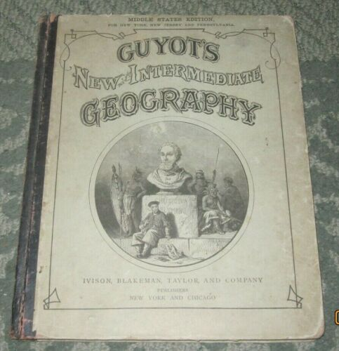3 VINTAGE ATLASES - GUYOT'S GEOGRAPHY - MORSE'S GEOGRAPHY - AN HISTORICAL ATLAS