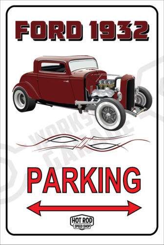 Parking Sign Metal  - HOT ROD SPEED SHOP - 1932 FORD COUPE - COPPER BRONZE