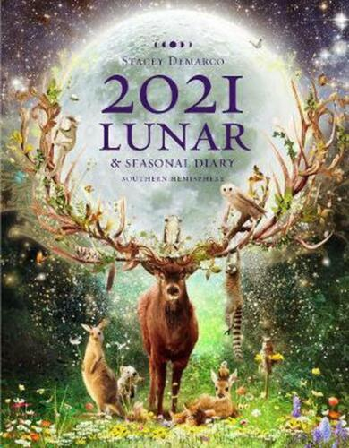 2021 Lunar and Seasonal Diary: Southern Hemisphere by Stacey Demarco (English) S