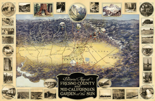1919 Pictorial Map Poster Fresno County and California's Garden of the Sun 11x16