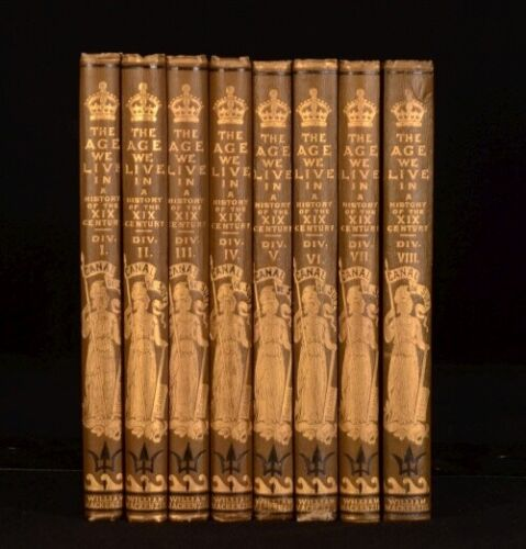 c1899 8vol The Age We Live In Nineteenth Century History James Taylor
