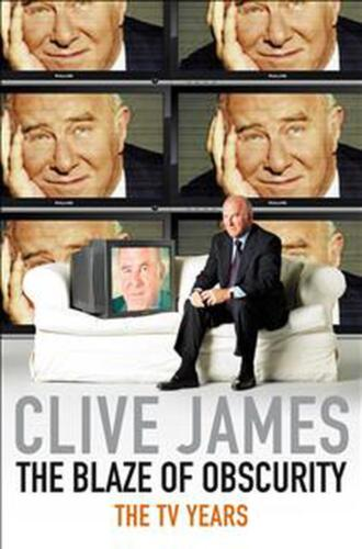Blaze of Obscurity: Unreliable Memoirs V by Clive James Paperback Book Free Ship