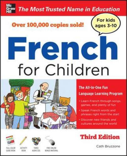 French for Children with Three Audio CDs, Third Edition by Catherine Bruzzone (E
