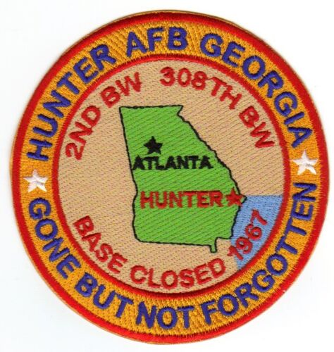 USAF BASE PATCH, HUNTER AFB GEORGIA, 2ND BW, 308TH BW, GONE BUT NOT FORGOTTEN  YAir Force - 66528