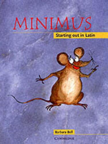 Minimus Pupil's Book: Starting Out in Latin by Barbara Currier Bell (English) Pa