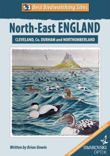 Best Birdwatching Sites: North-east England by Brian Unwin Paperback Book Free S