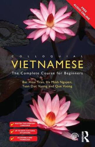 Colloquial Vietnamese: The Complete Course for Beginners by Bac Hoai Tran (Engli