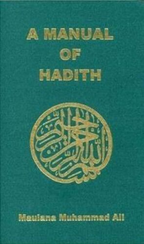 A Manual of Hadith by Muhammad Ali (English) Hardcover Book Free Shipping!